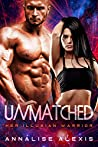 Unmatched (Her Illusian Warrior #3)