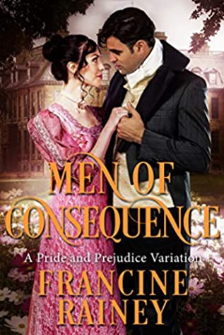 Men Of Consequence: A Pride And Prejudice Variation