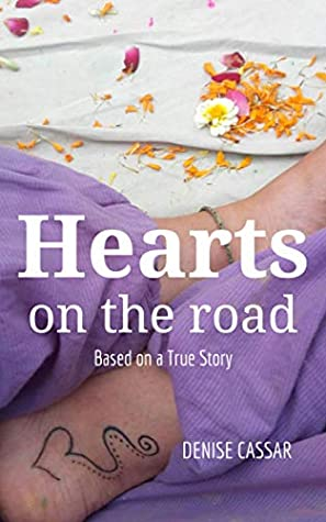 Hearts on the Road: Based on a True Story