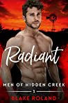 Radiant (Men of Hidden Creek - Season 4, #1)