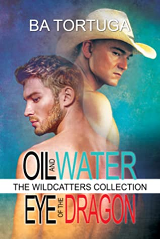 The Wildcatters Collection: Oil and Water / Eye of the Dragon