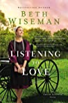 Listening to Love (An Amish Journey #2) - Beth Wiseman