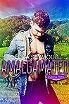 Amalgamated (Coming Home #2)