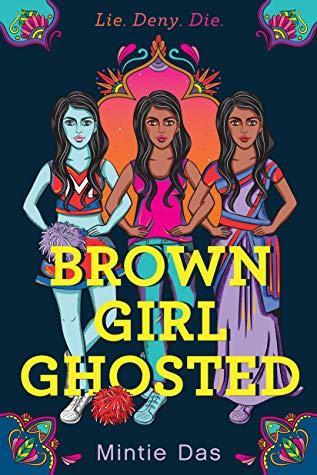 Brown Girl Ghosted - Mintie Das