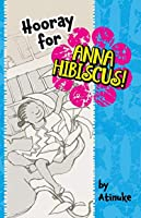 Hooray for Anna Hibiscus!