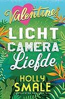 Licht, camera, liefde (The Valentines, #1)