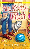 Mrs. Morris and the Witch (A Salem B&B Mystery, #2)