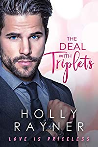 The Deal With Triplets (Love Is Priceless #3)