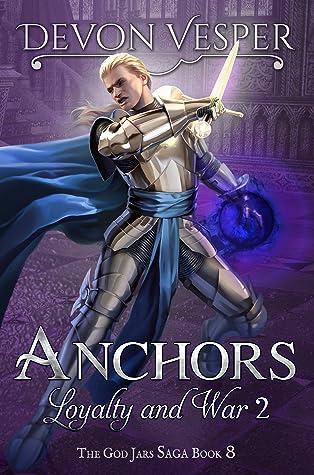 Anchors: Loyalty and War 2