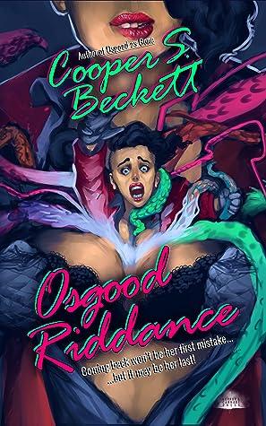 Osgood Riddance by Cooper S. Beckett