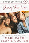 Sharing Their Lover (Crossed Wires, #4)