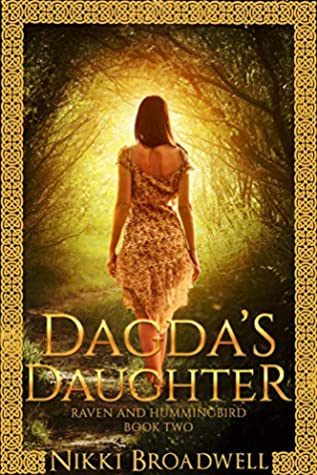 Dagda's Daughter: Raven and Hummingbird Book 2