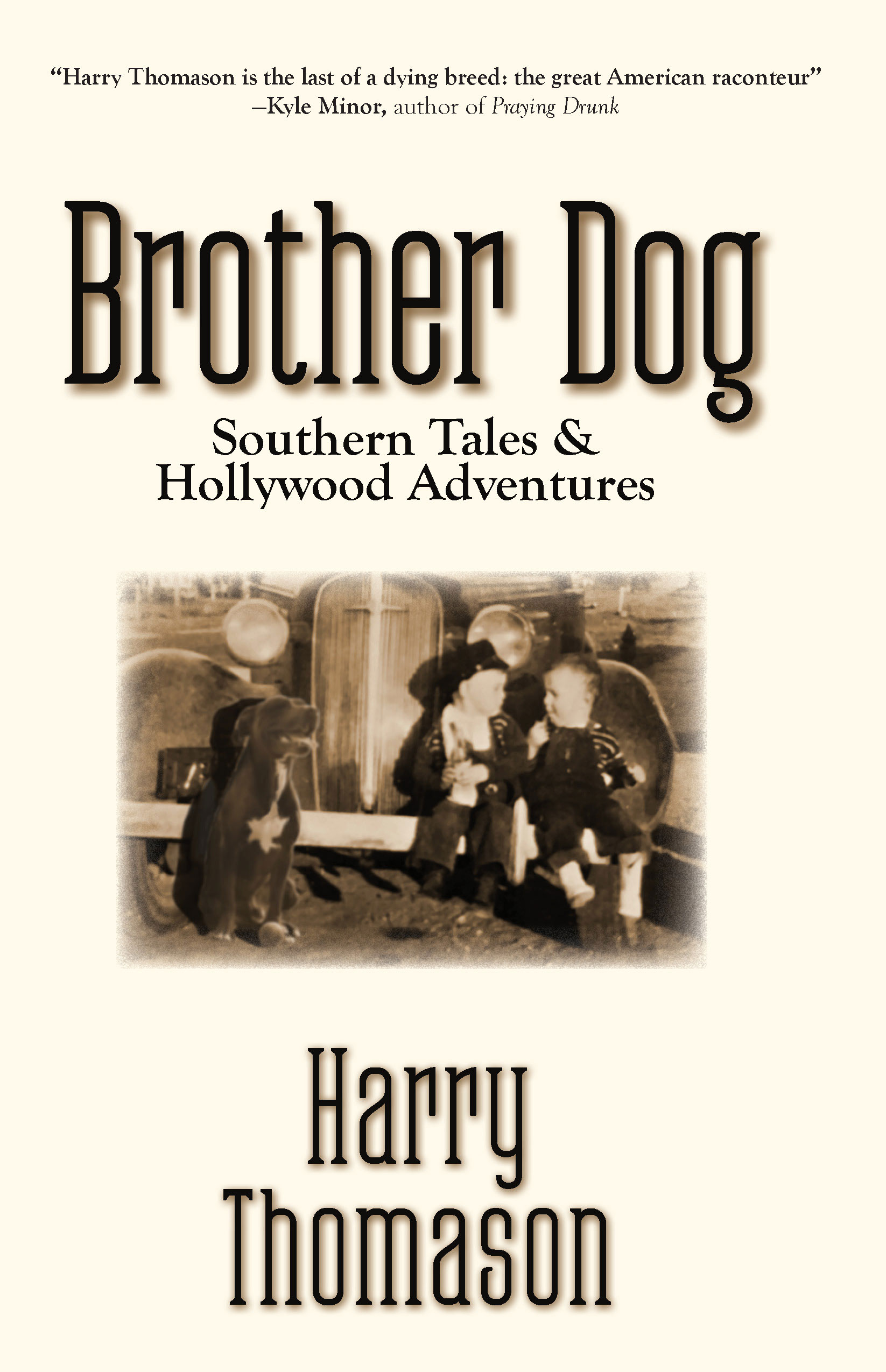 Brother Dog: Southern Tales and Hollywood Adventures