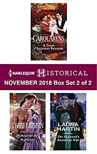 Harlequin Historical November 2018 - Box Set 2 of 2: A Texas Christmas Reunion\A Healer for the Highlander\The Viscount's Runaway Wife