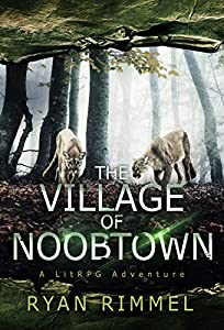 Village of Noobtown (Noobtown, #2)