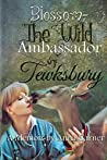 Blossom ~ The Wild Ambassador of Tewksbury: The true tale of an amazing deer