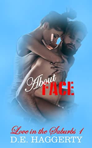 About Face by D.E. Haggerty
