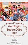 Antología Supern00bs 2017