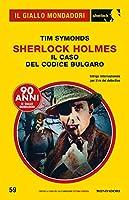 Sherlock Holmes - Il caso del codice bulgaro