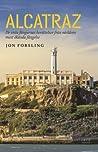 Alcatraz - De sista fångarnas berättelser