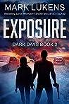 Exposure (Dark Days #3)