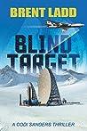 Blind Target: A Codi Sanders Thriller