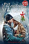 Montana Mistletoe (The Wildes of Birch Bay, #4.5)