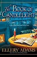 The Book of Candlelight (Secret, Book, & Scone Society 3)