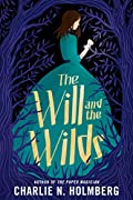 The Will and the Wilds