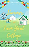 Summer at Farm Yard Cottage: A Sweet Feel Good Romance Novella (Farm Yard Cottage Collection Book 3)