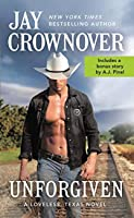 Unforgiven: Includes a bonus novella (Loveless, Texas Book 2)