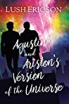 Agustin and Ariston's Version of the Universe