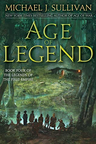 Age of Legend by Michael J. Sullivan