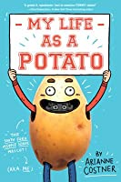My Life as a Potato