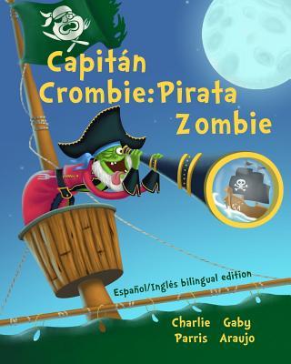 Capitan Crombie Pirata Zombie Gaby Araujo, charlie parris