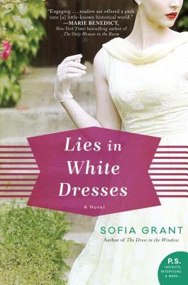 Lies in White Dresses: A Novel