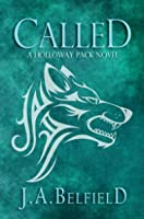 Called (Holloway Pack, #1)
