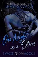 One Night in a Storm (Savage Kinksters #1)