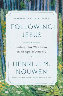 Following Jesus by Henri J.M. Nouwen