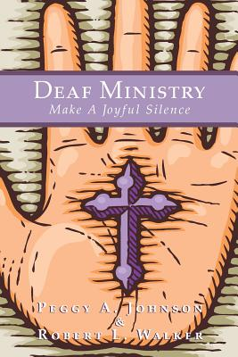 Deaf Ministry: Make A Joyful Silence