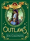 Outlaws (Royal Academy Rebels, #2)