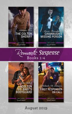 Romantic Suspense Box Set 1-4 August 2019: The Colton Sheriff/Cavanaugh's Missing Person/Colton 911: Baby's Bodyguard/First Responder on Call