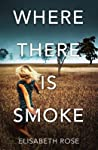Where There Is Smoke (Taylor's Bend #2)