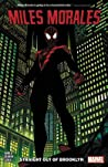 Miles Morales: Spider-Man, Vol. 1: Straight Out of Brooklyn
