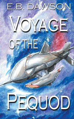 Voyage of the Pequod by E.B. Dawson