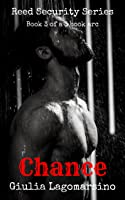 Chance: Book 3 of a 3 book arc (Reed Security, #15)