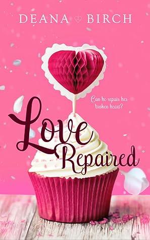 Love Repaired