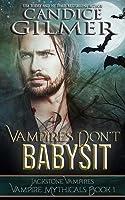 Vampires Don't Babysit (Vampire Mythicals #1)