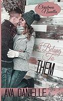 I Belong to Them: a Christmas Novella