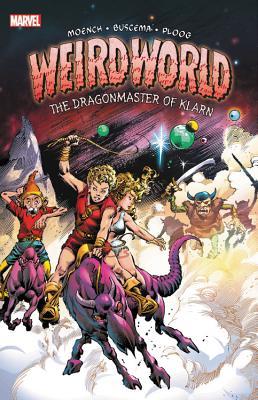Weirdworld by Doug Moench